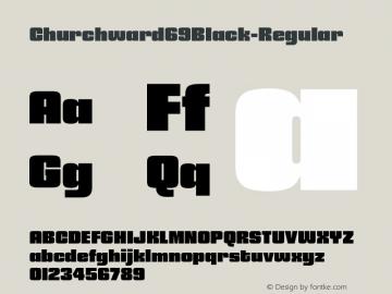 ☞Churchward 69 Black Version 1.000;com.myfonts.easy.blhd.churchward-69.black.wfkit2.version.4oVd图片样张