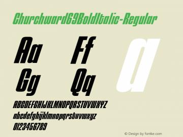☞Churchward 69 Bold Italic Version 1.000;com.myfonts.easy.blhd.churchward-69.bold-italic.wfkit2.version.4oVg图片样张