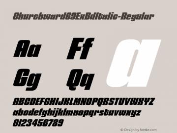 ☞Churchward 69 ExBd Italic Version 1.000;com.myfonts.easy.blhd.churchward-69.extra-bold-italic.wfkit2.version.4oV8图片样张