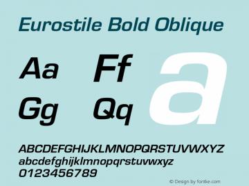 Eurostile-BolObl Version 1.000;PS 1.10;hotconv 1.0.57;makeotf.lib2.0.21895图片样张