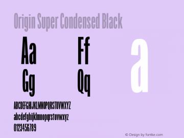 Origin Sup Cond Black Regular Version 2.001;PS 2.1;hotconv 1.0.72;makeotf.lib2.5.5900图片样张