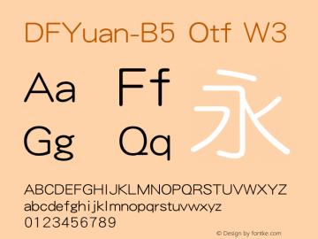 DFYuan-B5 Otf W3 图片样张