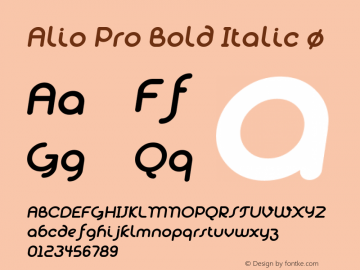 Alio Pro Bold Italic Version 1.003;PS 001.003;hotconv 1.0.88;makeotf.lib2.5.64775图片样张