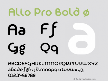 Alio Pro Bold Version 1.003;PS 001.003;hotconv 1.0.88;makeotf.lib2.5.64775图片样张