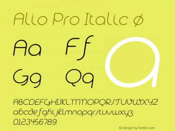 Alio Pro Italic Version 1.003;PS 001.003;hotconv 1.0.88;makeotf.lib2.5.64775图片样张