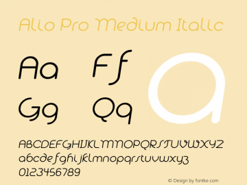 Alio Pro Medium Italic Version 1.003;PS 001.003;hotconv 1.0.88;makeotf.lib2.5.64775图片样张