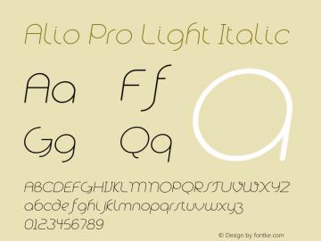 Alio Pro Light Italic Version 1.003;PS 001.003;hotconv 1.0.88;makeotf.lib2.5.64775图片样张