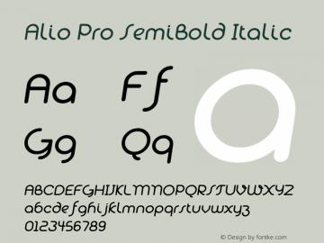 Alio Pro SemiBold Italic Version 1.003;PS 001.003;hotconv 1.0.88;makeotf.lib2.5.64775图片样张
