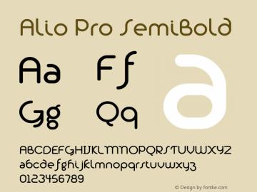 Alio Pro SemiBold Version 1.003;PS 001.003;hotconv 1.0.88;makeotf.lib2.5.64775图片样张
