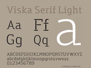 Viska Serif Light Version 1.001;PS 001.001;hotconv 1.0.70;makeotf.lib2.5.58329图片样张