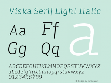Viska Serif Light Italic Version 1.001;PS 001.001;hotconv 1.0.70;makeotf.lib2.5.58329图片样张
