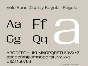 Velo Sans Display Regular Version 1.000;PS 1.0;hotconv 1.0.72;makeotf.lib2.5.5900 DEVELOPMENT图片样张