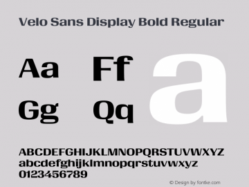 Velo Sans Display Bold Version 1.000;PS 1.0;hotconv 1.0.72;makeotf.lib2.5.5900 DEVELOPMENT图片样张