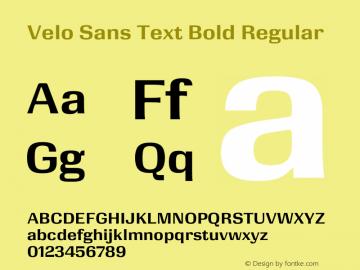 Velo Sans Text Bold Version 1.000;PS 1.0;hotconv 1.0.88;makeotf.lib2.5.647800图片样张
