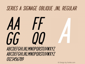 Series A Signage Oblique JNL Version 1.00;September 4, 2018;FontCreator 11.5.0.2427 64-bit图片样张