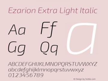 Ezarion Extra Light Italic Version 1.001;PS 001.001;hotconv 1.0.70;makeotf.lib2.5.58329图片样张