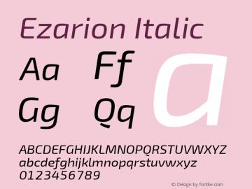 Ezarion Italic Version 1.001;PS 001.001;hotconv 1.0.70;makeotf.lib2.5.58329图片样张