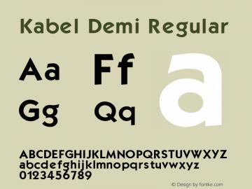 Kabel Demi Regular Altsys Fontographer 3.5  11/25/92 Font Sample
