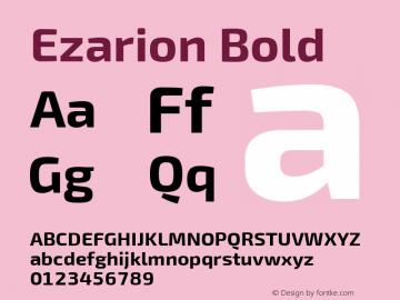 Ezarion Bold Version 1.001;PS 001.001;hotconv 1.0.70;makeotf.lib2.5.58329; ttfautohint (v1.8.2)图片样张