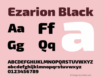 Ezarion Black Version 1.001;PS 001.001;hotconv 1.0.70;makeotf.lib2.5.58329; ttfautohint (v1.8.2)图片样张