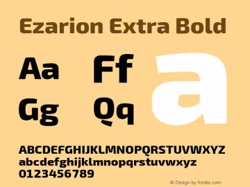 Ezarion Extra Bold Version 1.001;PS 001.001;hotconv 1.0.70;makeotf.lib2.5.58329; ttfautohint (v1.8.2)图片样张