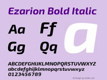 Ezarion Bold Italic Version 1.001;PS 001.001;hotconv 1.0.70;makeotf.lib2.5.58329; ttfautohint (v1.8.2)图片样张