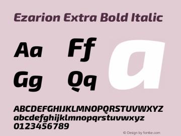 Ezarion Extra Bold Italic Version 1.001;PS 001.001;hotconv 1.0.70;makeotf.lib2.5.58329; ttfautohint (v1.8.2)图片样张
