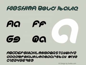 KIOSHIMA Bold Italic Version 1.00;November 7, 2018;FontCreator 11.5.0.2427 64-bit图片样张