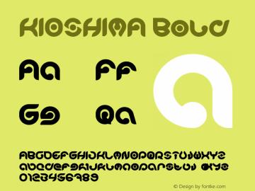 KIOSHIMA Bold Version 1.00;November 7, 2018;FontCreator 11.5.0.2427 64-bit图片样张