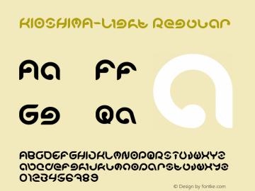 KIOSHIMA-Light Version 1.00;November 7, 2018;FontCreator 11.5.0.2427 64-bit图片样张