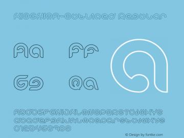 KIOSHIMA-Outlined Version 1.00;November 7, 2018;FontCreator 11.5.0.2427 64-bit图片样张