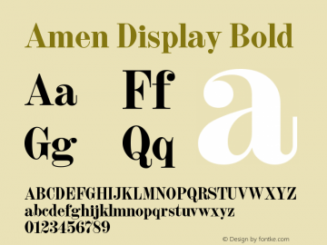 Amen Display Bold Version 1.000;PS 001.000;hotconv 1.0.88;makeotf.lib2.5.64775图片样张
