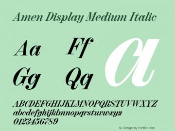 Amen Display Medium Italic Version 1.000;PS 001.000;hotconv 1.0.88;makeotf.lib2.5.64775图片样张