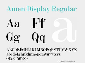 Amen Display Regular Version 1.000;PS 001.000;hotconv 1.0.88;makeotf.lib2.5.64775图片样张