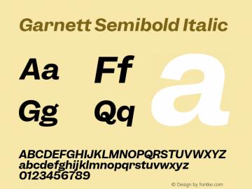 Garnett Semibold Italic Version 1.000;PS 1.000;hotconv 16.6.51;makeotf.lib2.5.65220图片样张