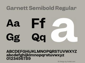 Garnett Semibold Regular Version 1.000;PS 1.000;hotconv 16.6.51;makeotf.lib2.5.65220图片样张