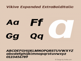 Vikive Expanded ExtraBoldItalic Version 1.00;July 28, 2018;FontCreator 11.5.0.2427 64-bit图片样张