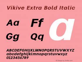 Vikive Extra Bold Italic Version 1.00;July 27, 2018;FontCreator 11.5.0.2427 64-bit图片样张