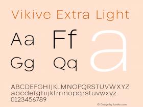 Vikive Extra Light Version 1.00;July 27, 2018;FontCreator 11.5.0.2427 64-bit图片样张