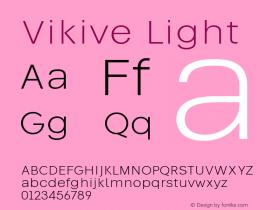Vikive Light Version 1.00;July 27, 2018;FontCreator 11.5.0.2427 64-bit图片样张