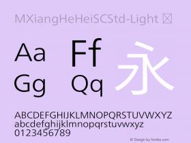 ☞M XiangHe Hei SC Std Light Version 1.00;com.myfonts.easy.mti.m-xianghe-hei-sc-std.light.wfkit2.version.5bfh图片样张