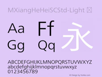 ☞M XiangHe Hei SC Std Light Version 1.00;com.myfonts.easy.mti.m-xianghe-hei-sc-std.light.wfkit2.version.5bfh图片样张