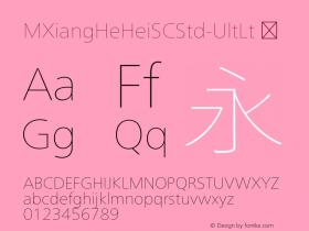 ☞M XiangHe Hei SC Std UltLt Version 1.00;com.myfonts.easy.mti.m-xianghe-hei-sc-std.ultra-light.wfkit2.version.5bfn Font Sample