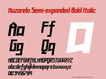Muzarela-SemiexpandedBoldItalic Version 1.000图片样张