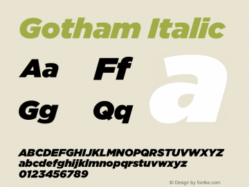 Gotham-UltraItalic Version 1.000;PS 001.000;hotconv 1.0.38图片样张