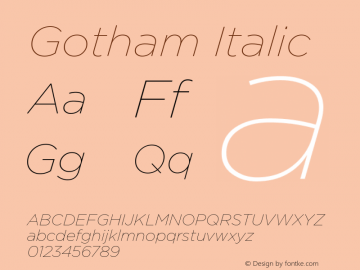 Gotham-ThinItalic Version 1.000;PS 001.000;hotconv 1.0.38图片样张