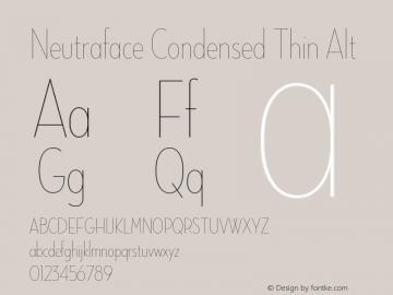 NeutrafaceCondensed-ThinAlt Version 1.000;PS 001.001;hotconv 1.0.38图片样张