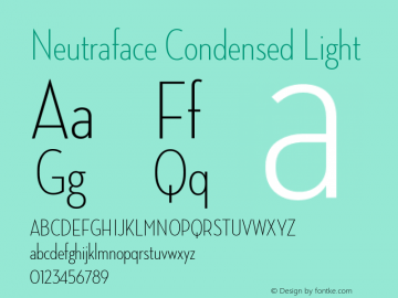 NeutrafaceCondensed-Light Version 1.000;PS 001.001;hotconv 1.0.38图片样张
