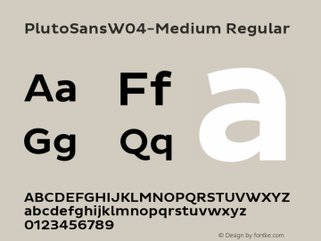 Pluto Sans W04 Medium Version 1.00图片样张