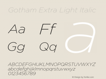 Gotham-ExtraLightItalic Version 1.200图片样张